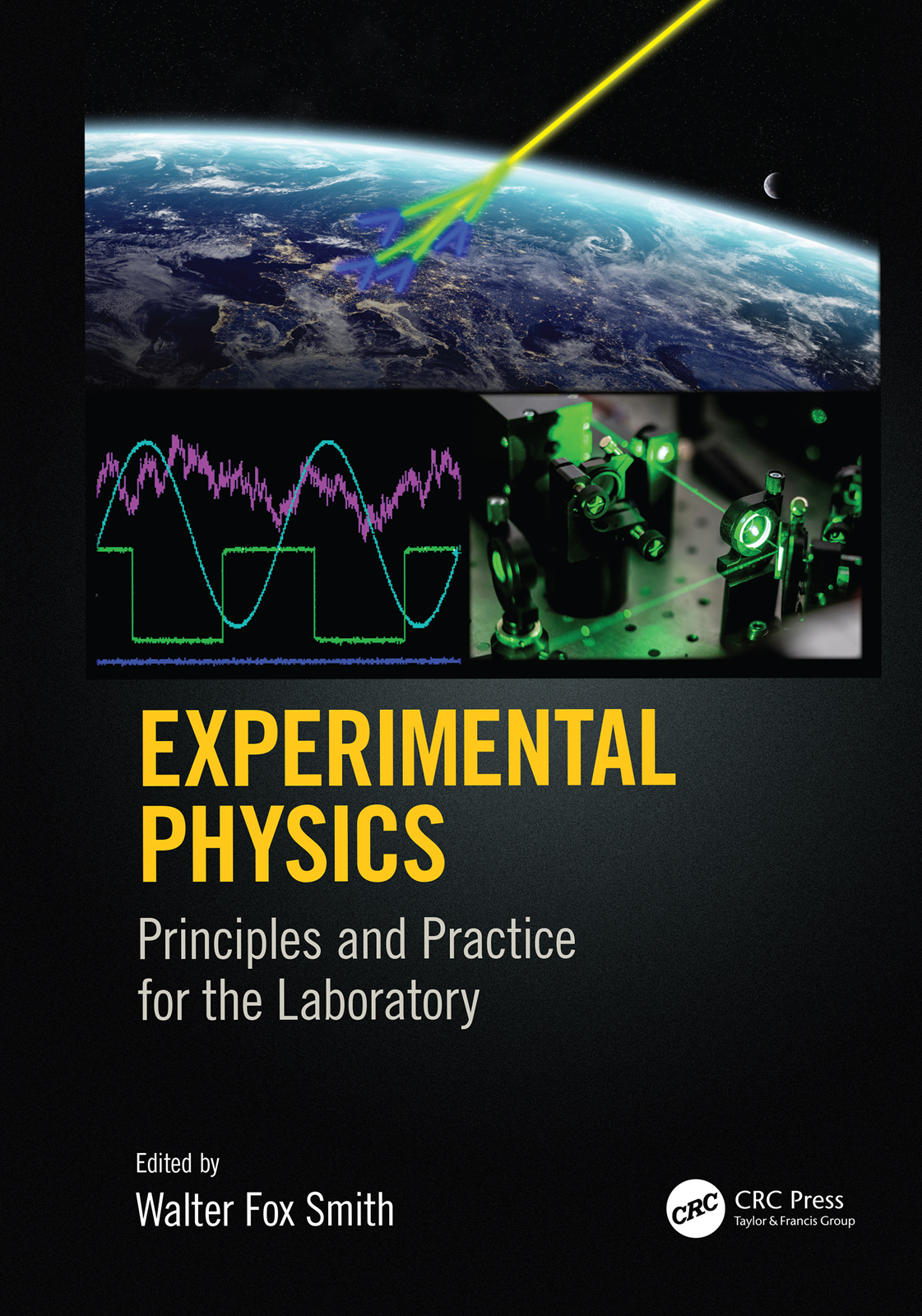 Experimental Physics: Principles and Practice for the Laboratory book cover