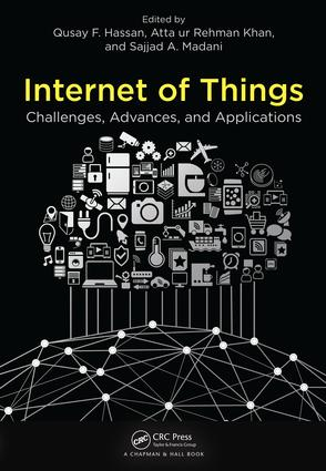 Internet of Things: Challenges, Advances, and Applications (Hardback) book cover