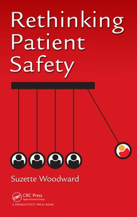 Rethinking Patient Safety: 1st Edition (Hardback) book cover