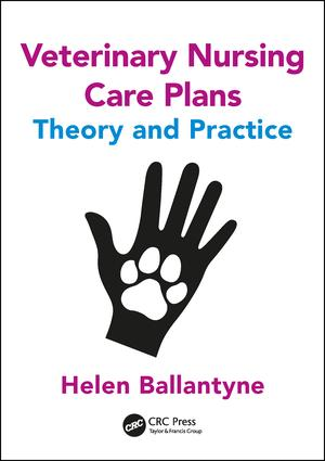 Veterinary Nursing Care Plans: Theory and Practice, 1st Edition (Paperback) book cover