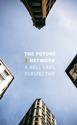 The Future X Network: A Bell Labs Perspective, 1st Edition (Hardback) book cover