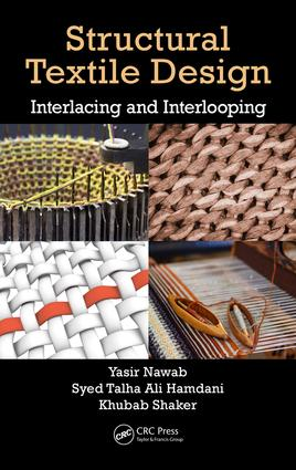 Structural Textile Design: Interlacing and Interlooping, 1st Edition (Hardback) book cover