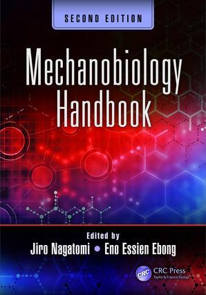 Mechanobiology Handbook, Second Edition: 2nd Edition (Hardback) book cover