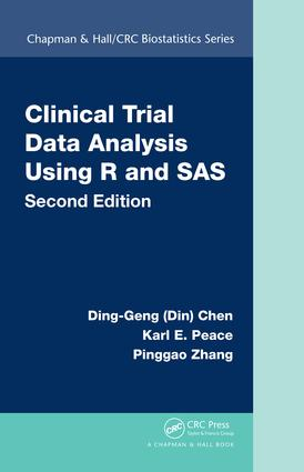 Clinical Trial Data Analysis Using R and SAS: 2nd Edition (Hardback) book cover