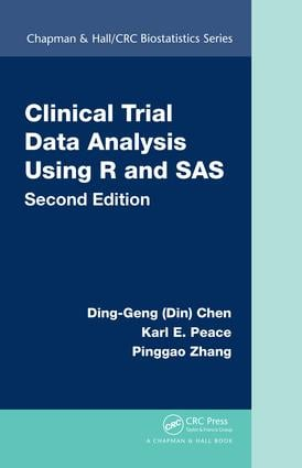 Clinical Trial Data Analysis Using R and SAS, Second Edition book cover