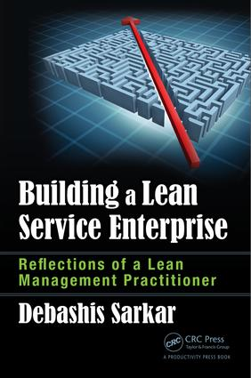 Building a Lean Service Enterprise: Reflections of a Lean Management Practitioner (Hardback) book cover