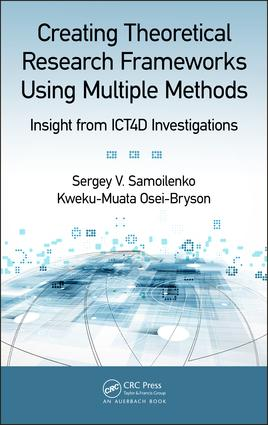 Creating Theoretical Research Frameworks using Multiple Methods: Insight from ICT4D Investigations, 1st Edition (Hardback) book cover