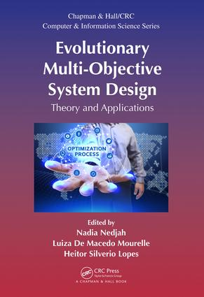 Evolutionary Multi-Objective System Design: Theory and Applications, 1st Edition (Hardback) book cover