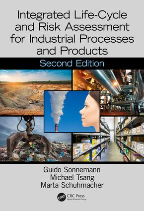 Integrated Life-Cycle and Risk Assessment for Industrial Processes and Products: 2nd Edition (Hardback) book cover