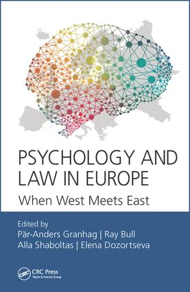 Psychology and Law in Europe: When West Meets East, 1st Edition (Hardback) book cover