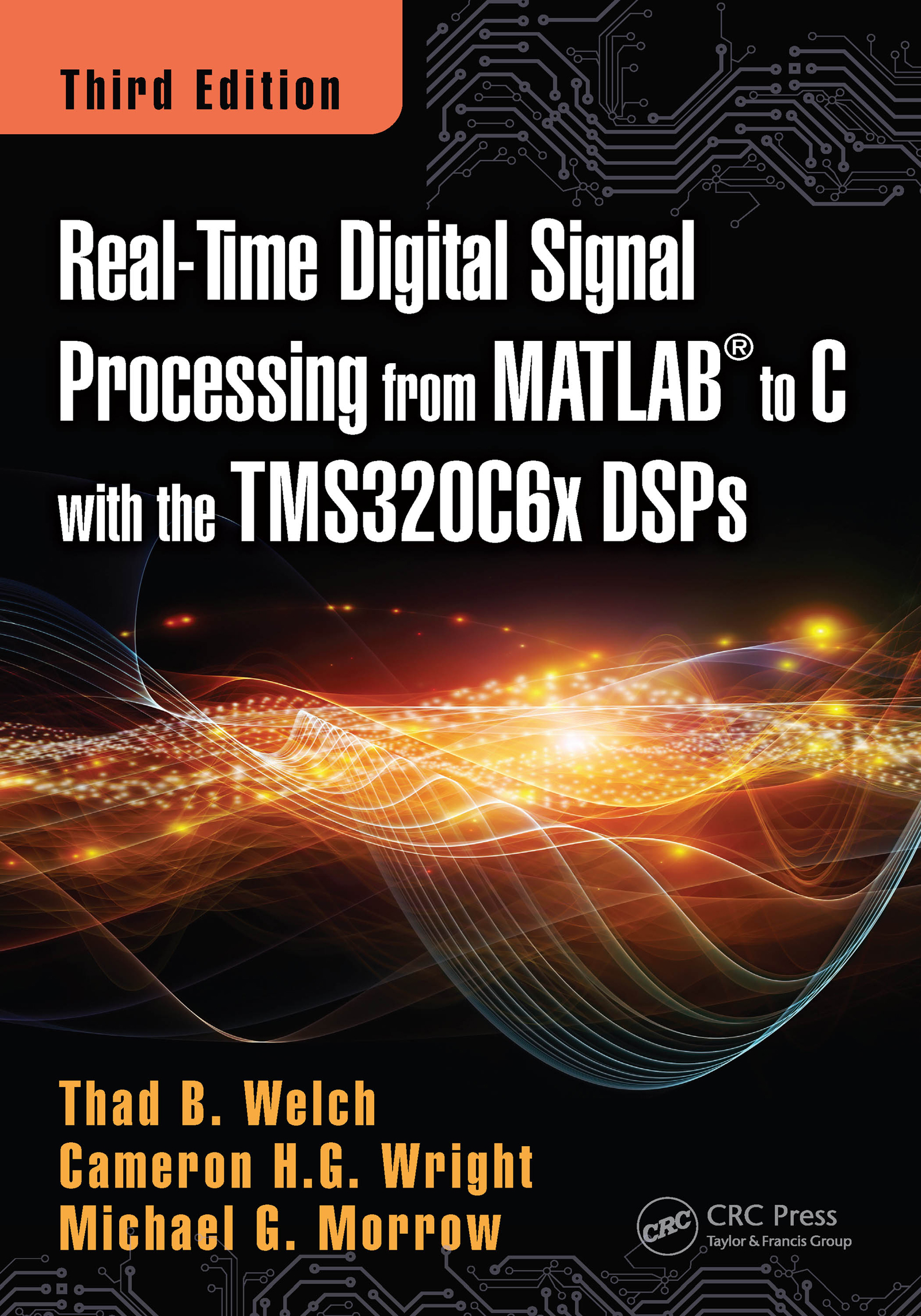 Real-Time Digital Signal Processing from MATLAB to C with the TMS320C6x DSPs: 3rd Edition (Hardback) book cover