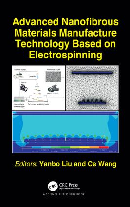 Advanced Nanofibrous Materials Manufacture Technology based on Electrospinning: 1st Edition (Hardback) book cover