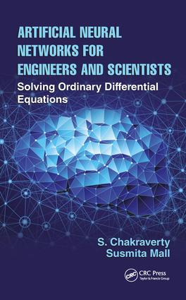 Artificial Neural Networks for Engineers and Scientists: Solving Ordinary Differential Equations, 1st Edition (Hardback) book cover