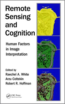 Remote Sensing and Cognition: Human Factors in Image Interpretation book cover