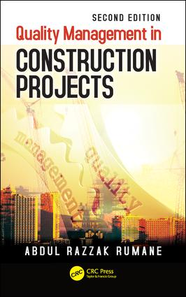Quality Management in Construction Projects: 2nd Edition (Hardback) book cover