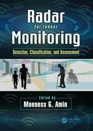 Radar for Indoor Monitoring: Detection, Classification, and Assessment, 1st Edition (Hardback) book cover