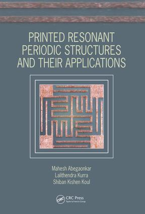 Printed Resonant Periodic Structures and Their Applications: 1st Edition (Hardback) book cover