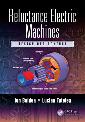 Reluctance Electric Machines: Design and Control, 1st Edition (Hardback) book cover