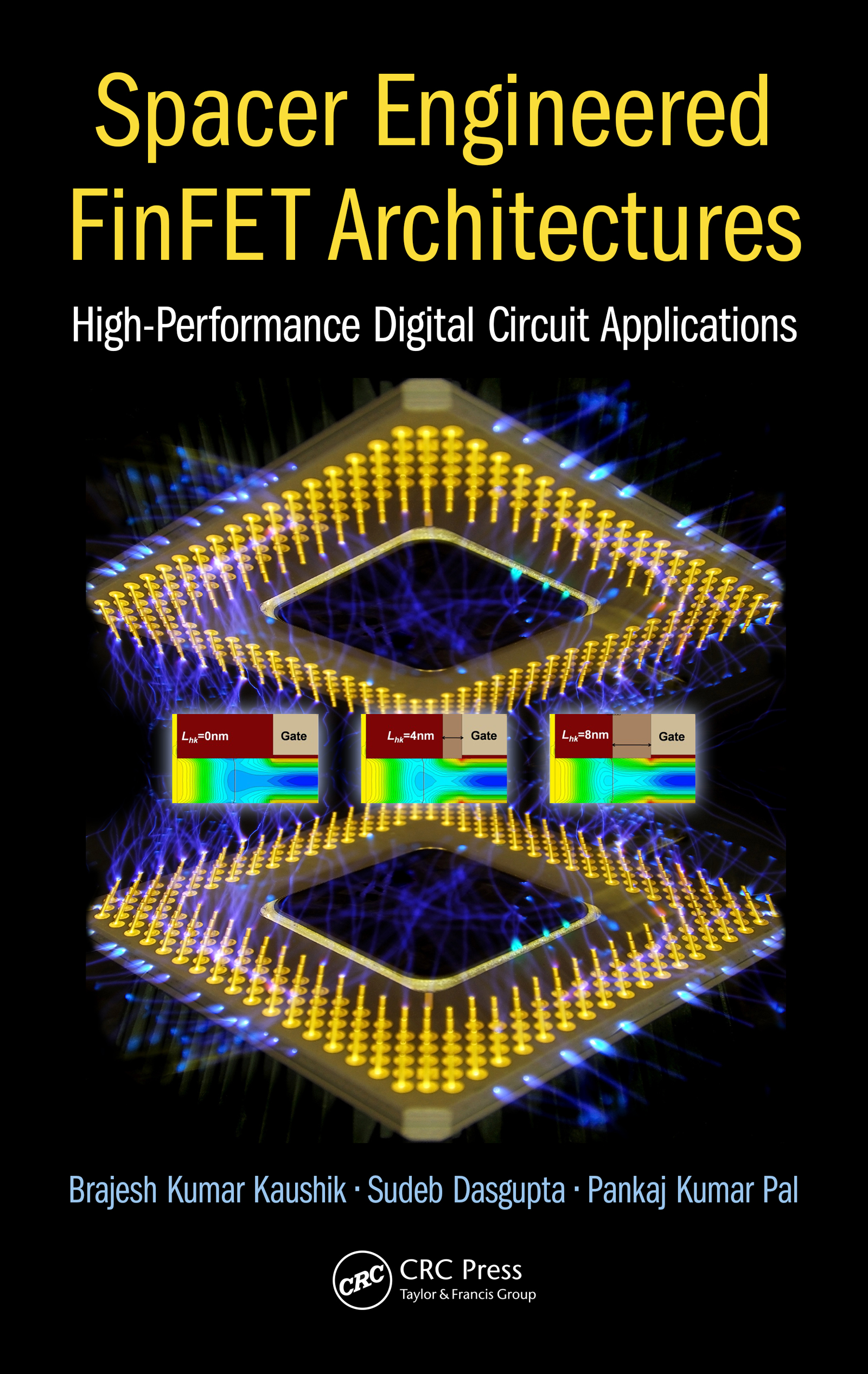 Spacer Engineered FinFET Architectures: High-Performance Digital Circuit Applications, 1st Edition (Hardback) book cover