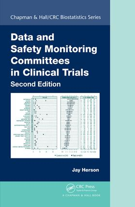 Data and Safety Monitoring Committees in Clinical Trials, Second Edition book cover