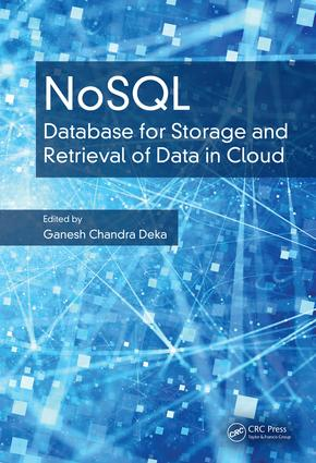 NoSQL: Database for Storage and Retrieval of Data in Cloud, 1st Edition (Hardback) book cover