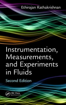 Instrumentation, Measurements, and Experiments in Fluids, Second Edition: 2nd Edition (Hardback) book cover