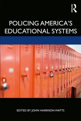 Policing America's Educational Systems book cover
