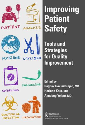 Improving Patient Safety: Tools and Strategies for Quality Improvement book cover