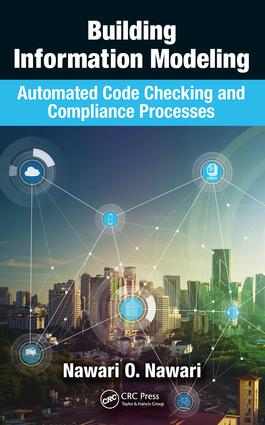 Building Information Modeling: Automated Code Checking and Compliance Processes, 1st Edition (Hardback) book cover