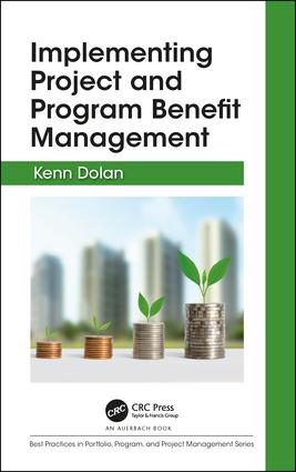 Implementing Project and Program Benefit Management: 1st Edition (Hardback) book cover