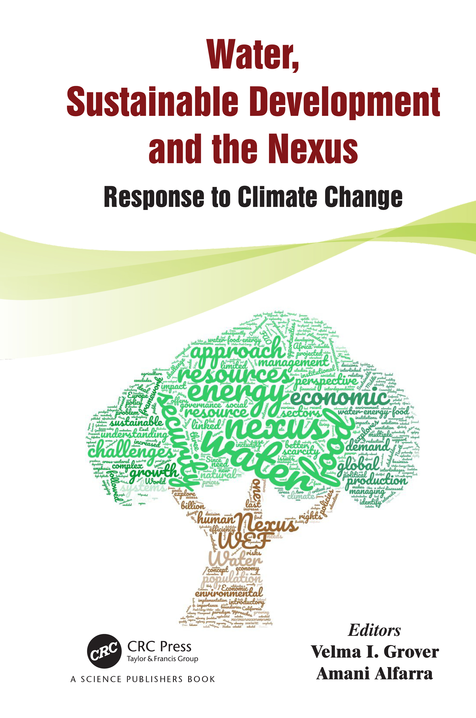Water, Sustainable Development and the Nexus: Response to Climate Change book cover