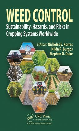 Weed Control: Sustainability, Hazards, and Risks in Cropping Systems Worldwide, 1st Edition (Hardback) book cover