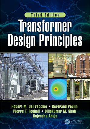 Transformer Design Principles, Third Edition: 3rd Edition (Hardback) book cover
