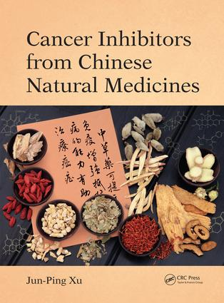 Cancer Inhibitors from Chinese Natural Medicines: 1st Edition (Hardback) book cover
