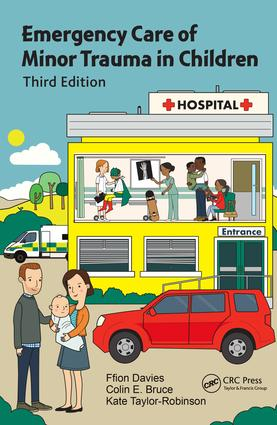 Emergency Care of Minor Trauma in Children: 3rd Edition (Paperback) book cover