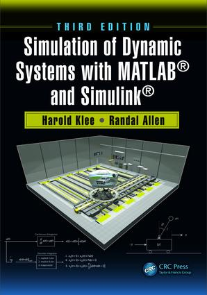 Simulation of Dynamic Systems with MATLAB® and Simulink® book cover