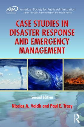 Case Studies in Disaster Response and Emergency Management: 2nd Edition (Hardback) book cover