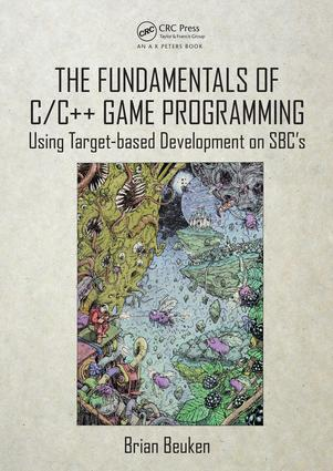 The Fundamentals of C/C++ Game Programming: Using Target-based Development on SBC's book cover