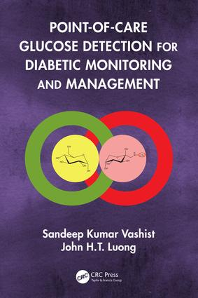 Point-of-care Glucose Detection for Diabetic Monitoring and Management: 1st Edition (Hardback) book cover