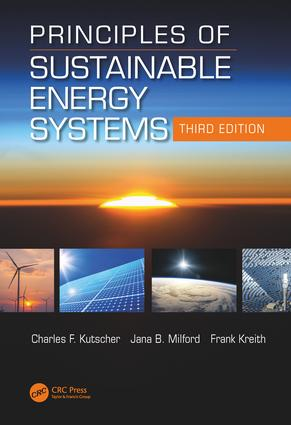 Principles of Sustainable Energy Systems, Third Edition: 3rd Edition (Hardback) book cover