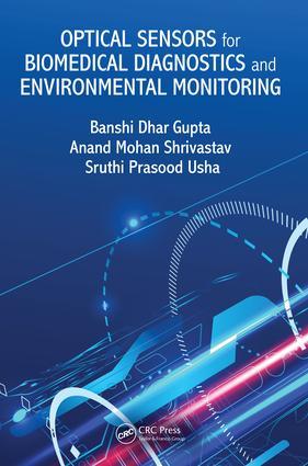 Optical Sensors for Biomedical Diagnostics and Environmental Monitoring: 1st Edition (Hardback) book cover