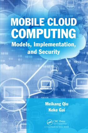 Mobile Cloud Computing: Models, Implementation, and Security, 1st Edition (Hardback) book cover