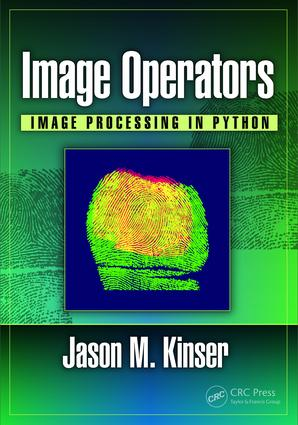 Image Operators: Image Processing in Python, 1st Edition (Hardback) book cover