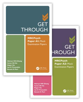 Get Through MRCPsych Paper A: Mock Examination Papers, Two Volume Set, 1st Edition (Hardback) book cover