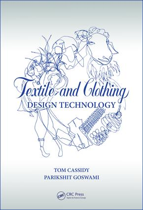 Textile and Clothing Design Technology: 1st Edition (Hardback) book cover