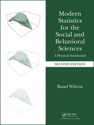 Modern Statistics for the Social and Behavioral Sciences: A Practical Introduction, Second Edition, 2nd Edition (Hardback) book cover