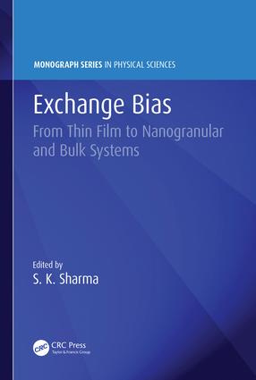 Exchange Bias: From Thin Film to Nanogranular and Bulk Systems, 1st Edition (Hardback) book cover