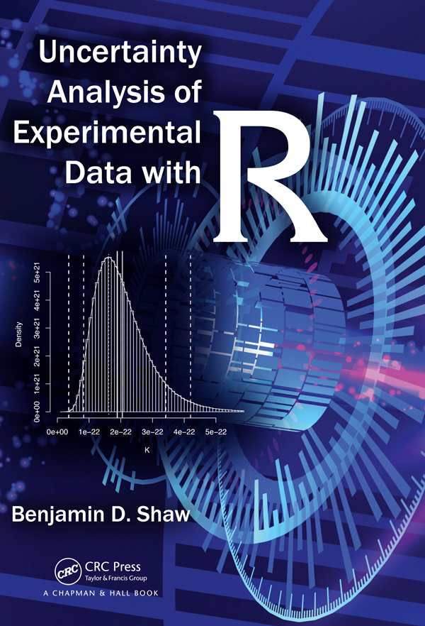 Uncertainty Analysis of Experimental Data with R: 1st Edition (Hardback) book cover