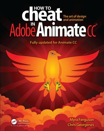 How to Cheat in Adobe Animate CC: 1st Edition (Paperback) book cover