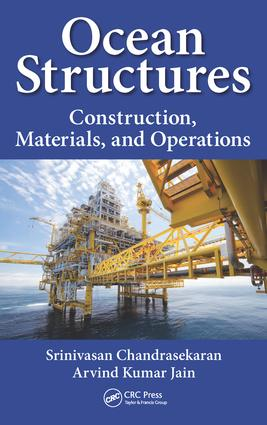 Ocean Structures: Construction, Materials, and Operations, 1st Edition (Hardback) book cover